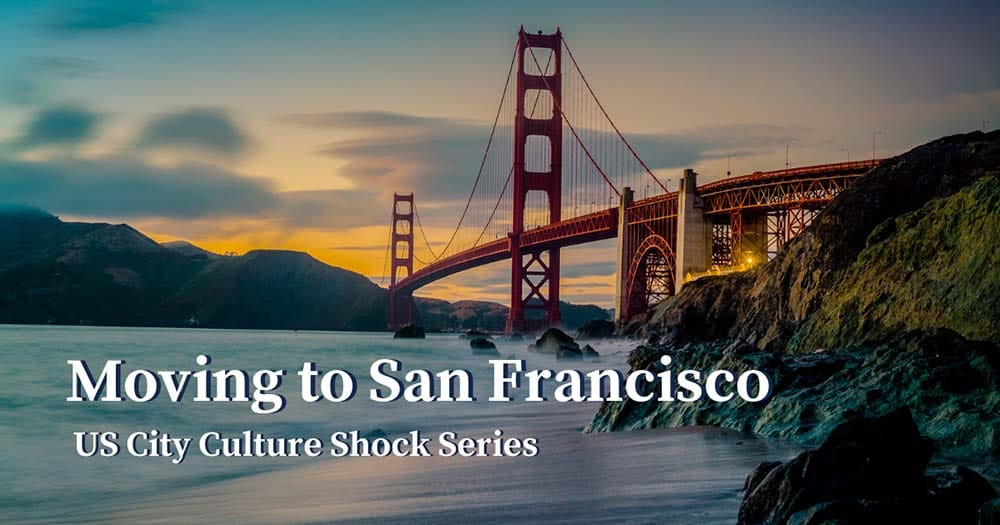 Culture Shock Moving to San Francisco